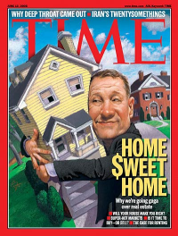 Time Magazine: Home $weet Home | June 13, 2005